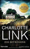 Die Betrogene: Kriminalroman von Link, Charlotte | Buch | Zustand gut