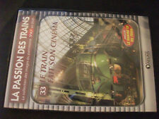 DVD the passion trains n°33 Le train made sound cinema