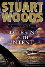 Loitering with Intent (Stone Barrington Novels), Woods, Stuart, Good Book