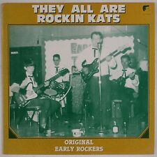 THEY ALL ARE ROCKIN KATS: Original Early Rockabilly VINYL LP Comp Holland NM-