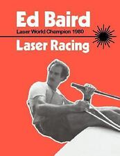 Laser Racing by Ed Baird (1991, Paperback)