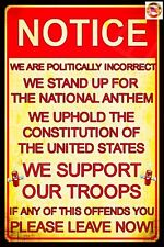 POLITICALLY INCORRECT MADE IN USA METAL SIGN 8X12 MAN CAVE BAR NATIONAL ANTHEM