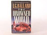 Good! The Drowned World: by J. G. Ballard (1st Carroll & Graf Edition 1987 PB)