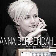 "Anna Bergendahl - ""Something To Believe In"" - 2010"