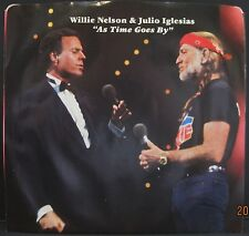 """Willie Nelson & Julio Iglesias """"As Time Goes By"""" CBS 45 w/ PS - Store Stock"""