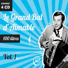 4 CD - 100 Titres - Le Grand Bal d'Aimable - Volume 1