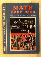 MATH POUR TOUS  EXERCICES ET SOLUTIONS ANDRE CASTEILLA  1983