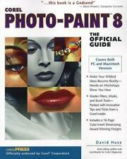 Corel PHOTO-PAINT 8: The Official Guide Huss, David Paperback