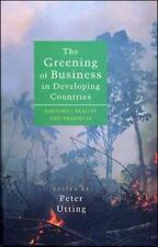 The Greening of Business in Developing Countries: Rhetoric, Reality and Prospect