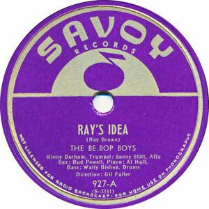 78 RPM - The Be Bop Boys - Ray's Idea / Good Kick - 1946