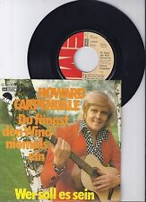 "Howard Carpendale, Du fängst den Wind niemals ein, VG/VG+ 7"" Single 0918-1"