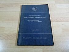 Betriebsanleitung für Personenkraftwagen Trabant 601 / Ausgabe 1966