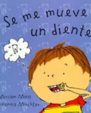 Se Mueve Un Diente (Spanish Edition) by Moss, Miriam