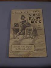 Southwestern Indian Recipe Book Cookbook by Zora Hesse