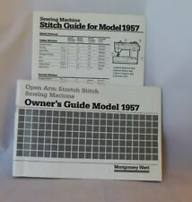 Montgomery Ward Owner's Guide Model 1957 Open Arm Stretch Stitch Sewing Machine