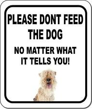 Please Dont Feed The Dog Lakeland Terrier Aluminum Composite Sign