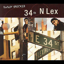 Randy Brecker - 34th N Lex -New CD