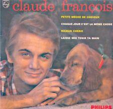CLAUDE FRANÇOIS petite meche de cheveux/maman cherie/laisse moi tenir ta main EP