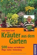 Kräuter aus dem Garten: 500 Küchen- und Heilkräuter... | Buch | Zustand sehr gut
