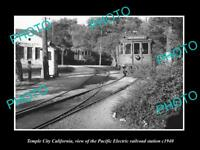 OLD LARGE HISTORIC PHOTO OF TEMPLE CITY CA, THE PACIFIC ELECTRIC RAIL DEPOT 1940