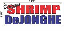 Shrimp Dejonghe Banner Sign NEW 2x5