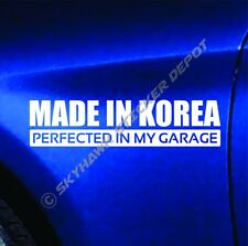 Made In Korea Perfected In My Garage Bumper Sticker Dope KDM Sticker For Genesis