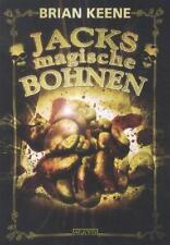 Jacks magische Bohnen von Brian Keene (2012, Gebundene Ausgabe)