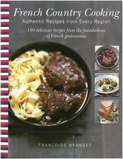 French Country Cooking: Authentic Recipes Francoise Branget BRAND NEW HARDCOVER