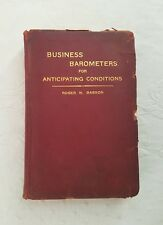 "Babson Business Barometers for Anticipating Conditions 1929 ""with charts"""