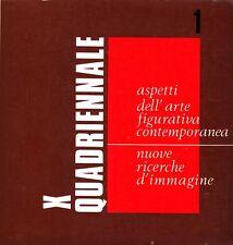 X Quadriennale Nazionale d'Arte. Vol. 1