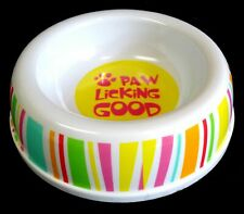 "NEW Small Pet Bowl ""Paw Licking Good."" Pastel 1 Cup Studio 74 5-3/8"" Base Dia"
