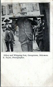 Georgetown Delaware Postcard 1905 Pillory and Whipping Post E. Payne Sussex LJ