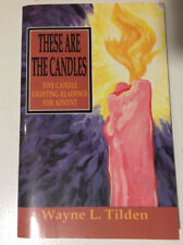 These Are the Candles : Five Candle Lighting Readings for Advent by Wayne L. Til
