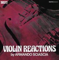 ARMANDO SCIASCIA - VIOLIN REACTIONS  VINYL LP NEW!