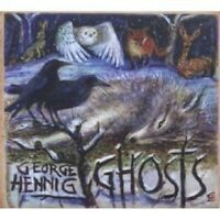 "GEORGE HENNIG ""GHOSTS"" CD NEU"