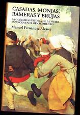 CASADAS, MONJAS, RAMERAS Y BRUJAS MANUEL FERNANDEZ ALVAREZ (Texto Español)