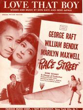 LOVE THAT BOY Music Sheet-1947-GEORGE RAFT/MARILYN MAXWEL-RACE STREET