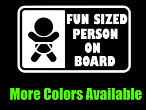 Fun Sized Baby on Board Funny Car Window Truck SUV Van Vinyl Decal Sticker JDM