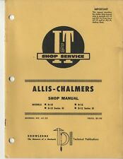 Allis Chalmers D10 D12 Series Iii Farm Tractor I&T Shop Service Manual