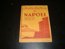 1934 PIANTA DIRETTIVA DI NAPOLI EDIZIONI VIE ALBERGHI PENSIONI CON CARTINA
