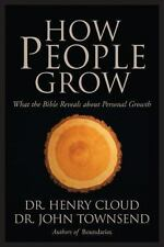 How People Grow: What the Bible Reveals about Personal Growth, Townsend, Dr. Joh