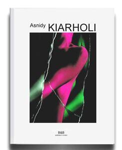Asnidy Kiarholi  - Catalogo Mostra  - 138 pg 48  illustrazioni  italiano inglese