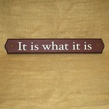 """It Is What It Is Wood Sign 23"""" Wall Picture Sign Home Decor"""