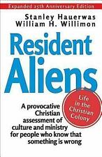 Resident Aliens: Life in the Christian Colony (Paperback or Softback)