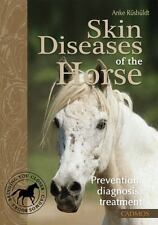 Skin Diseases of the Horse: Prevention, Diagnosis, Treatment-ExLibrary