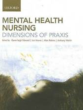 Mental Health Nursing : Dimensions of Praxis by Ian Munro, Alan Robins, Karen…