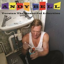 Andy Bell - Torsten the Beautiful Libertine [New CD] UK - Import