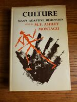 CULTURE: Man's Adaptive Dimension - 1968 First Edition HCDJ
