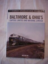 2007 BOOK, BALTIMORE & OHIO'S CAPITOL & NATIONAL LIMITED, GREAT PASSENGER TRAINS