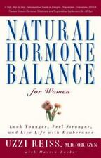 Natural Hormone Balance for Women: Look Younger, Feel Stronger, and Live Life wi